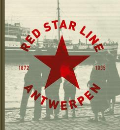 Red star line Antwerpen 1873-1934 1872-1935, Caremans, Clement, Hardcover