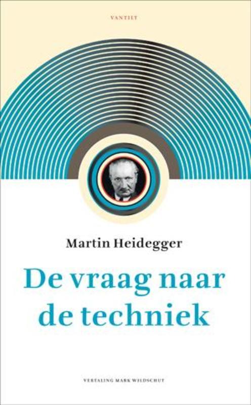 De vraag naar de techniek Heidegger, Martin, Paperback