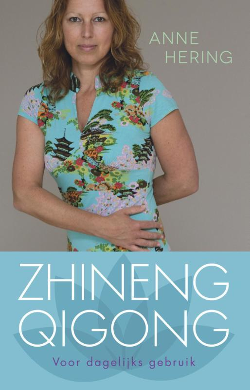 Zhineng qigong voor dagelijks gebruik, Hering, Anne, Paperback