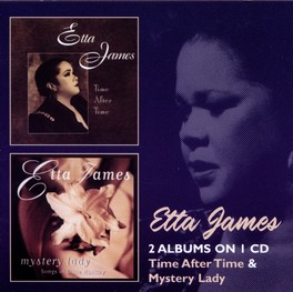 TIME AFTER TIME/MYSTERY.. .. LADY ETTA JAMES, CD
