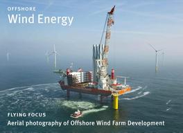 Offshore wind energy aerial photography of offshore wind farm development, Schaap, Paul, Hardcover