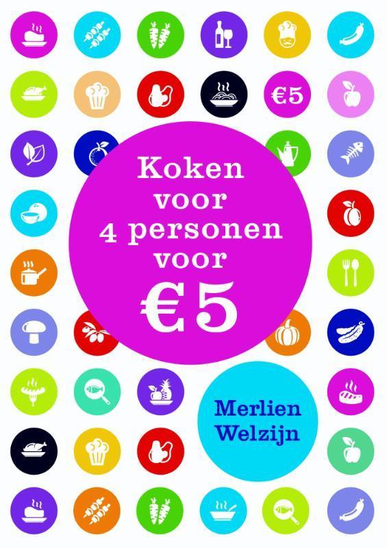 Koken voor 4 personen voor 5 euro per dag Welzijn, Merlien, Hardcover