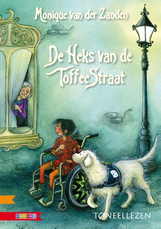 De heks van de toffeestraat Van der Zanden, Monique, Paperback