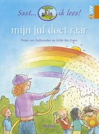 Mijn juf doet raar. Ssst... ik lees!, Craen, Hilde van, Hardcover