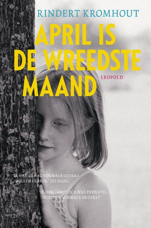 April is de wreedste maand Kromhout, Rindert, Hardcover