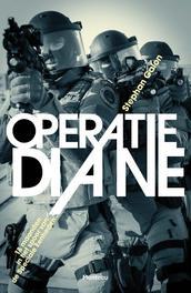 Operatie Diane 18 maanden in het spoor van de Speciale Eenheden, Stephan Galon, Paperback