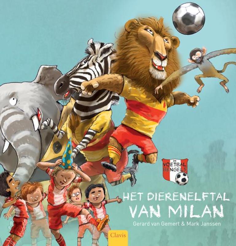 Het dierenelftal van Milan Van Gemert, Gerard, Hardcover
