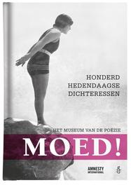 Moed - Het museum van de poezie honderd hedendaagse dichteressen, Paperback