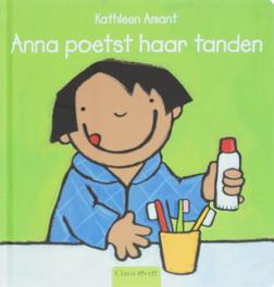Anna poetst haar tanden Peuterlijn, Kathleen Amant, Hardcover