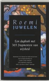 Juwelen. een dagboek met 365 fragmenten van wijsheid : bloemlezing uit de Masnavî van Djelal-oed-din Roemi, Djalal Al-Din Roemi, Paperback