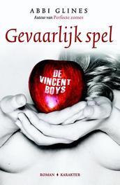 Gevaarlijk spel De Vincent Boys, Glines, Abbi, Paperback