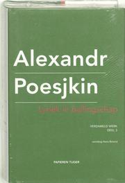 Lyriek in ballingschap. Verzameld werk Alexandr Poesjkin, Alexandr Poesjkin, Hardcover