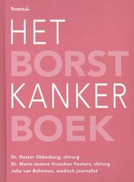 Het borstkankerboek Oldenburg, Hester, Hardcover
