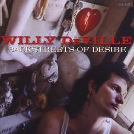 BACKSTREETS OF DESIRE 1992 ALBUM FT. DR JOHN, DAVID HIDALO & ZACHARY RICHARD WILLY DEVILLE, CD