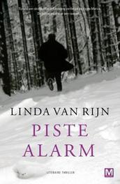 Piste alarm Van Rijn, Linda, Paperback