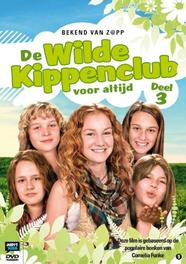 Wilde Kippenclub - Deel 3