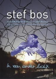 Stef Bos & Het Metropole Orkest - In Een Ander Licht