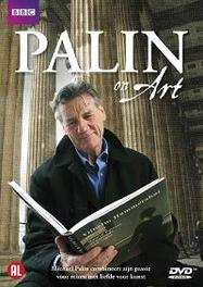 Michael Palin - Palin On Art