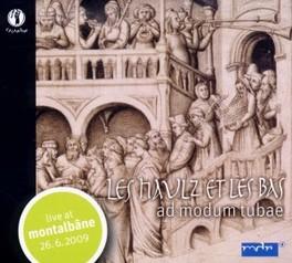 AD MODUM TUBAE LES HAULZ ET LES BAS YACUS/SALZBURG/DUFAY, CD