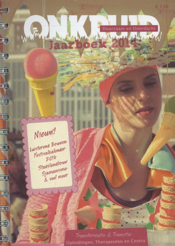 Onkruid: Jaarboek 2014: Klik- en opleidingengids autonoom, spiritueel en groen, Gerda Kreeft, Paperback