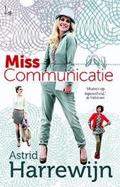 Miss Communicatie Harrewijn, Astrid, Paperback