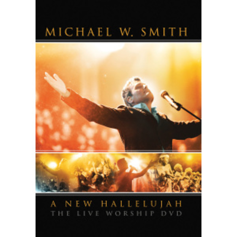 Michael W. Smith - A New Hallelujah Live