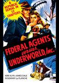 FEDERAL AGENTS VS... .. UNDERWORLD, INC.