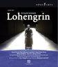 LOHENGRIN, WAGNER, RICHARD, NAGANO, K. DEUTCHS SYMPHONIE/KLAUS FLORIAN VOGT/SOLVEIG KRINGELBOR