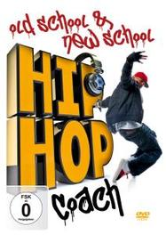 Hip Hop Coach: Old..