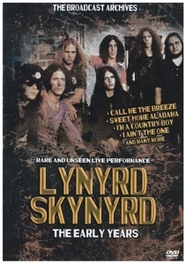 Lynyrd Skynyrd - The Early Years, (DVD) LYNYRD SKYNYRD, DVDNL