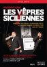 Haveman/Aghova/De Nederlandse Opera - Les Vepres Siciliennes, (DVD) DE NEDERLANDSE OPERA/P.CARIGNANI // NTSC/ALL REGIONS