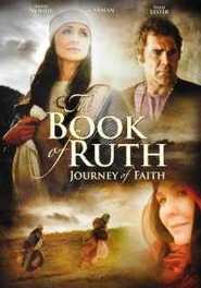The Book Of Ruth - Journey Of Faith