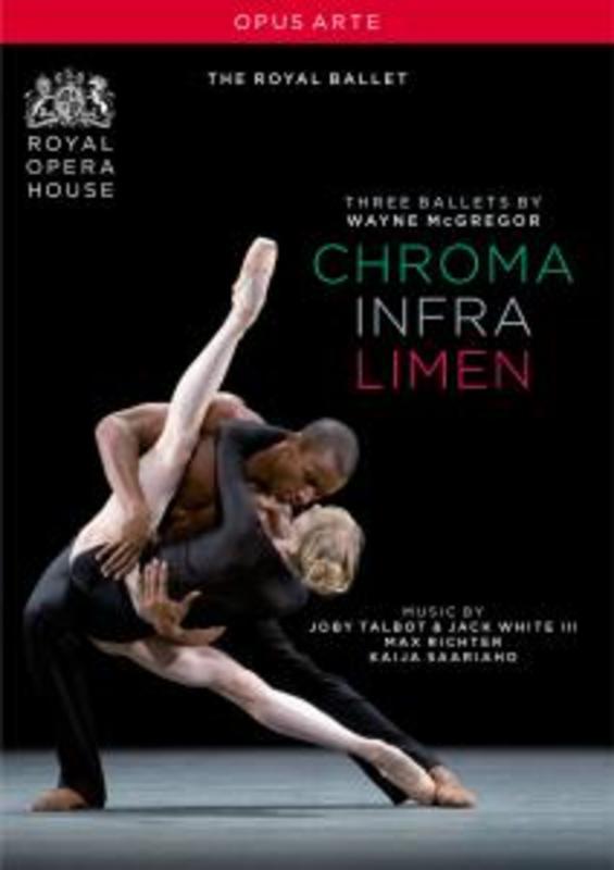 CHROMA/INFRA/LIMEN, MCGREGOR, WAYNE, CAPPS/WORDSWORTH THE ROYAL BALLET/CAPPS/WORDSWORTH DVD, W. MCGREGOR, DVDNL