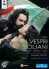 Nucci, Armiliato,Dessi - I Vespri Siciliani, Parma 2010, (DVD) PARMA 2010