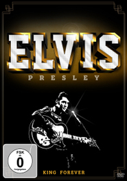 KING FOREVER NTSC/ALL REGIONS ELVIS PRESLEY, DVDNL