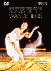 Wei Ming, Chun Hsien, Rong Yu - Songs Of The Wanderers, Cloud Gate, (DVD) NTSC/ALL REGIONS //CLOUD GATE DANCE THEATRE