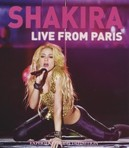 Shakira - Live From Paris,...