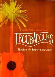 Troubadours: The Rise Of The Singer