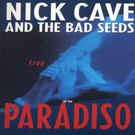 THE ROAD TO GOD KNOWS WHERE/LI .. WHERE/LIVE AT THE PARADISO DVD, CAVE, NICK & BAD SEEDS, DVDNL