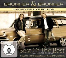 BEST OF THE BEST-LIMITED LTD.DELUXE EDITION INCL. CD & DVD BRUNNER & BRUNNER, DVD