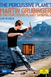 Martin Grubinger - Percussive Planet