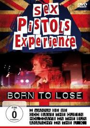 Sex Pistols Experience - Born To Lose