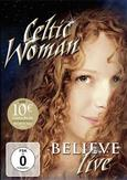 Celtic Woman - Believe, (DVD)