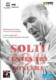 Pape Angela Gheorghiu - Solti Centenary Concert Chicago 201, (DVD) NTSC/ALL REGIONS// LIVE SYMPHONY CENTER CHICAGO 2012