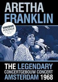 Aretha Franklin - Live At Concertgebouw 1968