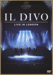Il Divo - Live In London