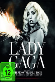 The Monster Ball Tour: Live At Madison Square Garden