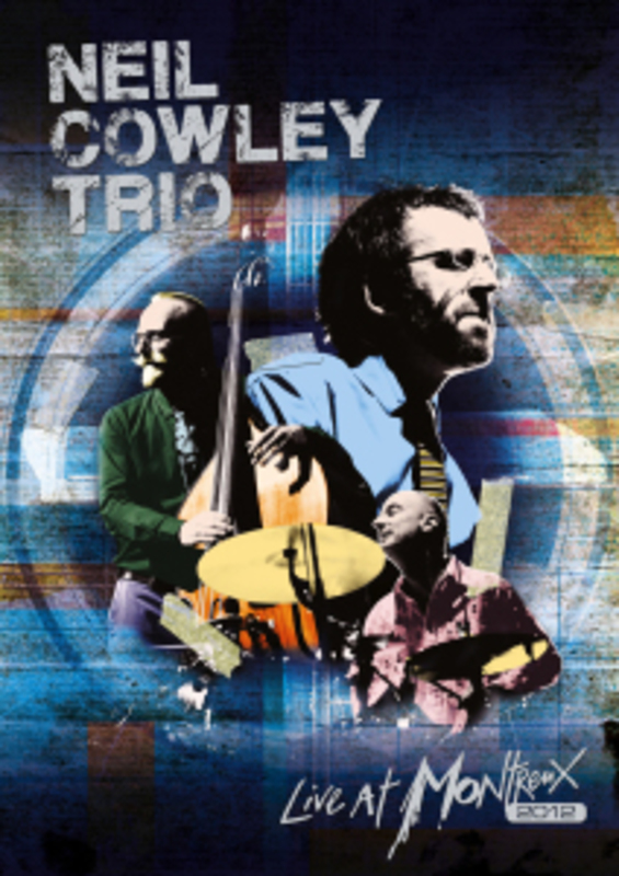 Neil Cowley Trio - Live At Montreux 2012, (DVD) NTSC COWLEY, NEIL -TRIO-, DVDNL