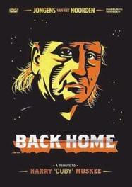 Jongens Van Het Noorden: Back Home