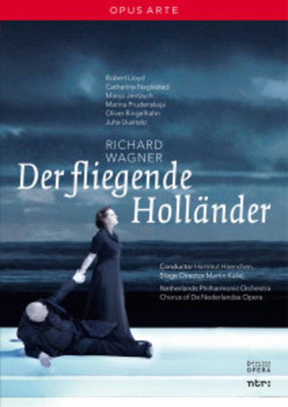DER FLIEGENDE HOLLANDER, WAGNER, RICHARD, HAENTCHEN, H. ALL REGION/NETHERLANDS P.O./CHORUS OF DE NEDERLANDSE OP DVD, R. WAGNER, DVDNL